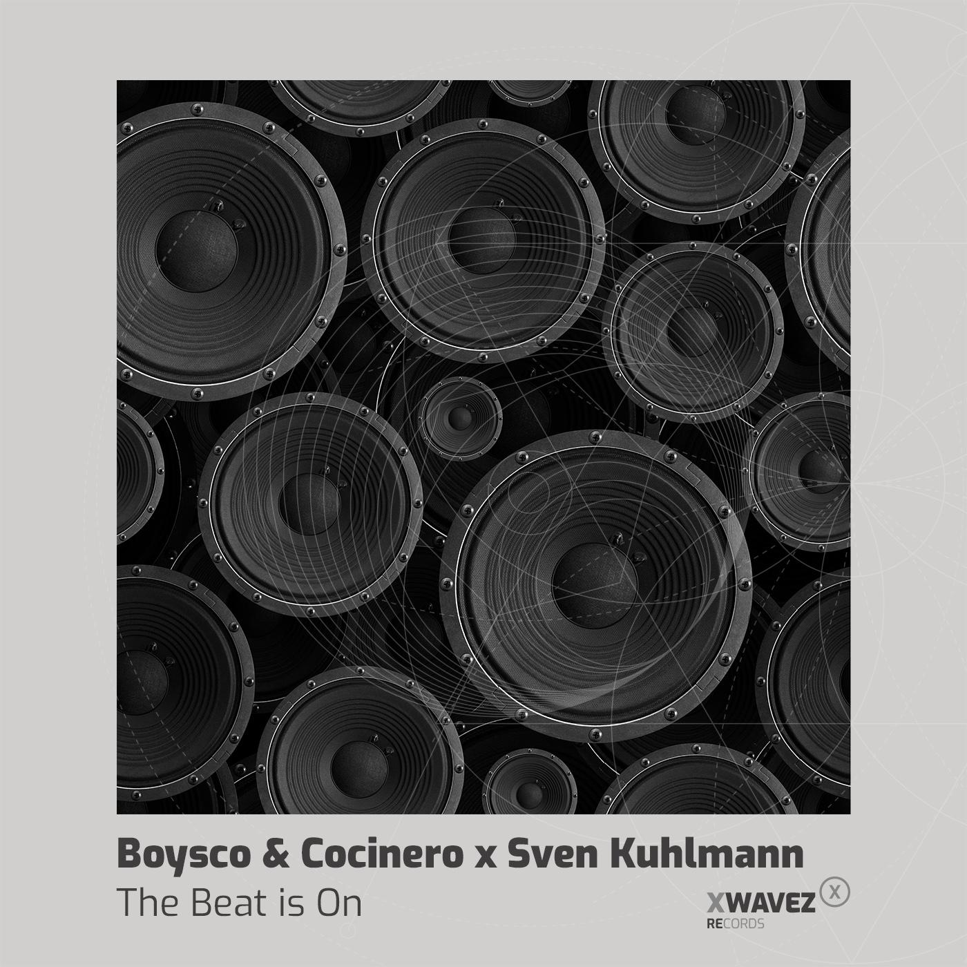 Boysco & Cocinero x Sven Kuhlmann - The Beat Is On
